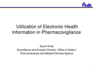 Utilization of Electronic Health Information in Pharmacovigilance