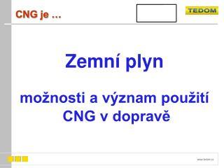 CNG je …