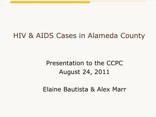 HIV & AIDS Cases in Alameda County