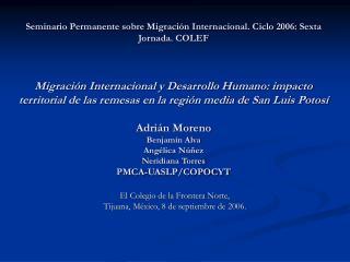 El Colegio de la Frontera Norte, Tijuana, México, 8 de septiembre de 2006.