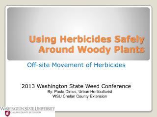 Using Herbicides Safely Around Woody Plants