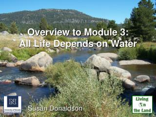 Overview to Module 3:  All Life Depends on Water