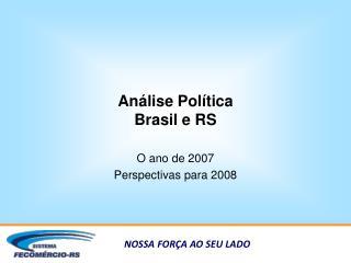 An�lise Pol�tica Brasil e RS