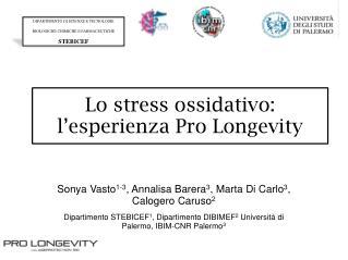 Lo stress ossidativo: l'esperienza Pro Longevity