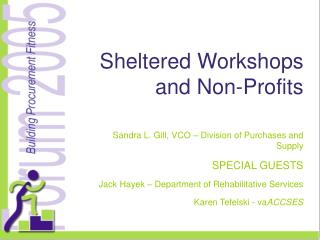 Sheltered Workshops and Non-Profits