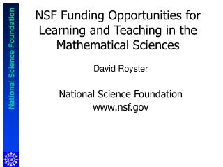 NSF Funding Opportunities for Learning and Teaching in the Mathematical Sciences