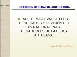 DIRECCION GENERAL DE ACUICULTURA