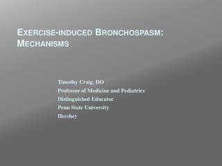 Exercise-induced  Bronchospasm : Mechanisms