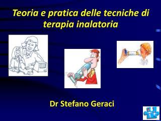 Teoria e pratica delle tecniche di terapia inalatoria
