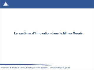 Le système d'Innovation dans le Minas Gerais