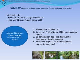 SYMILAV  (Syndicat mixte du bassin versant de l'Anzon, du Lignon et du Vizézy)