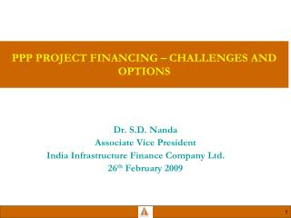 PPP PROJECT FINANCING – CHALLENGES AND OPTIONS