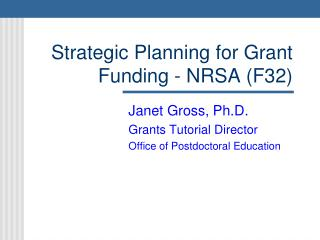 Strategic Planning for Grant Funding - NRSA F32