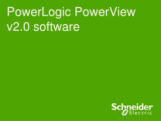 PowerLogic PowerView v2.0 software