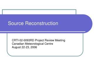 Source Reconstruction