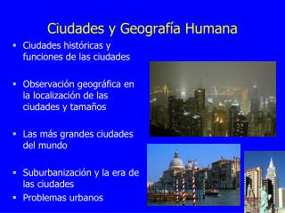 Ciudades y Geografía Humana