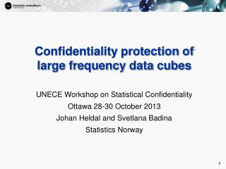 Confidentiality protection of large frequency data cubes
