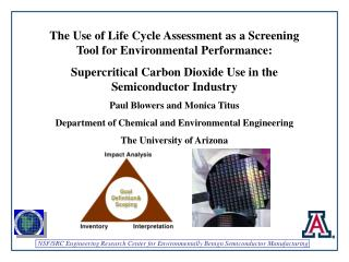 The Use of Life Cycle Assessment as a Screening Tool for Environmental Performance: