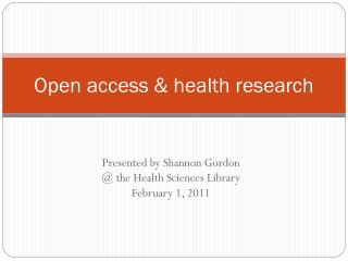Open access & health research