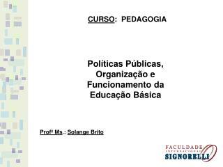 CURSO :  PEDAGOGIA