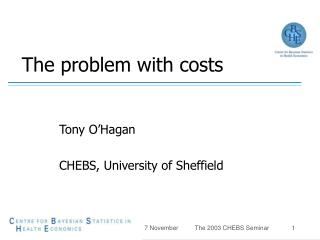 The problem with costs