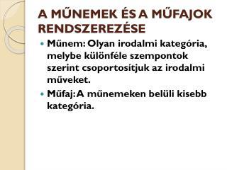 A MUNEMEK  S A MUFAJOK RENDSZEREZ SE