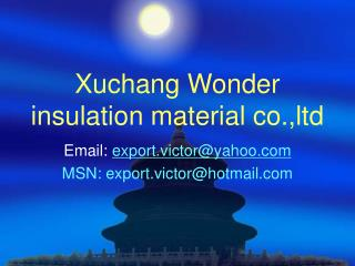 Xuchang Wonder insulation material co.,ltd