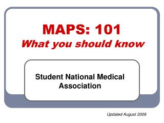 MAPS: 101  What you should know