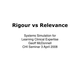 Rigour vs Relevance
