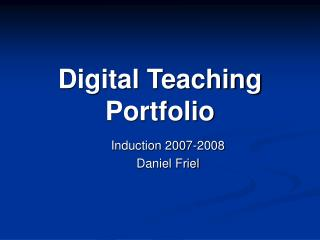 Digital Teaching Portfolio