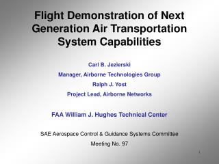 Flight Demonstration of Next Generation Air Transportation System Capabilities