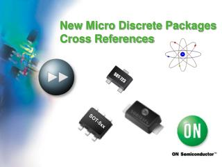 New Micro Discrete Packages Cross References