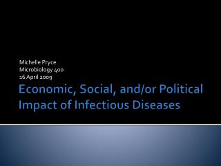 Economic, Social, and/or Political Impact of Infectious Diseases