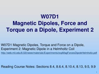W07D1 Magnetic Dipoles,  Force and Torque on a Dipole, Experiment 2