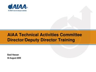 AIAA Technical Activities Committee Director/Deputy Director  Training