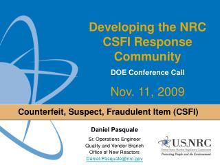 Counterfeit, Suspect, Fraudulent Item CSFI