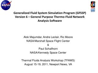 Generalized Fluid System Simulation Program GFSSP Version 6   General Purpose Thermo-Fluid Network Analysis Software