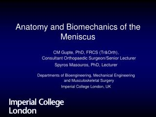 Anatomy and Biomechanics of the Meniscus