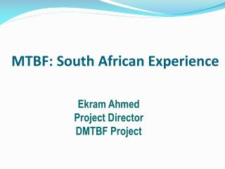 MTBF: South African Experience