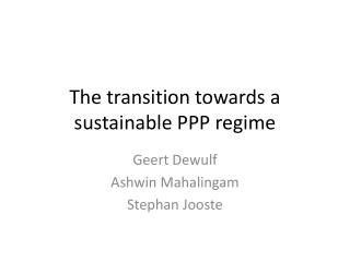 The transition towards a sustainable PPP regime