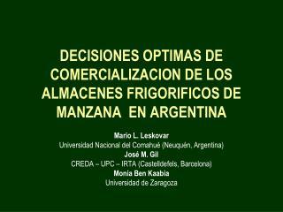 DECISIONES OPTIMAS DE COMERCIALIZACION DE LOS ALMACENES FRIGORIFICOS DE MANZANA  EN ARGENTINA