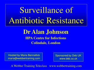 Surveillance of  Antibiotic Resistance