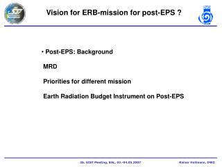 Vision for ERB-mission for post-EPS ?
