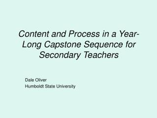 Content and Process in a Year-Long Capstone Sequence for Secondary Teachers
