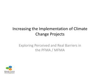 Increasing the Implementation of Climate Change Projects