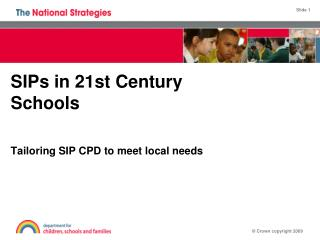 SIPs in 21st Century Schools