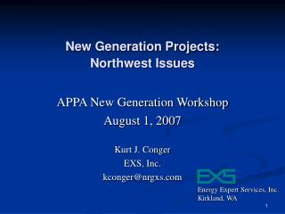 New Generation Projects: Northwest Issues