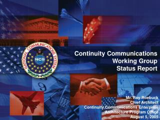 Continuity Communications Working Group Status Report