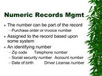 Numeric Records Mgmt