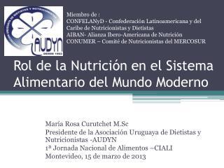 Rol de la Nutrici�n en el Sistema Alimentario del Mundo Moderno